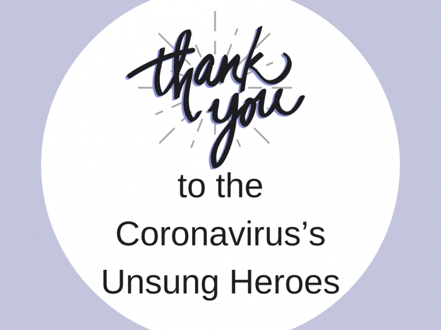 Thank You's for the Coronavirus's Unsung Heroes