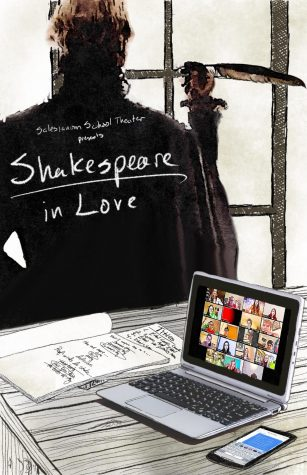 "Promotional Poster for ""Shakespeare In Love."" This poster was created by our director, who included William Shakespeare writing in the background, a screenshot of our rehearsals on the computer, and rough drafts of Shakespeare's writing."
