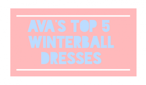 Ava's Top 5 Winterball Dresses