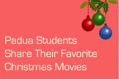 Padua Students Share Their Favorite Christmas Movies