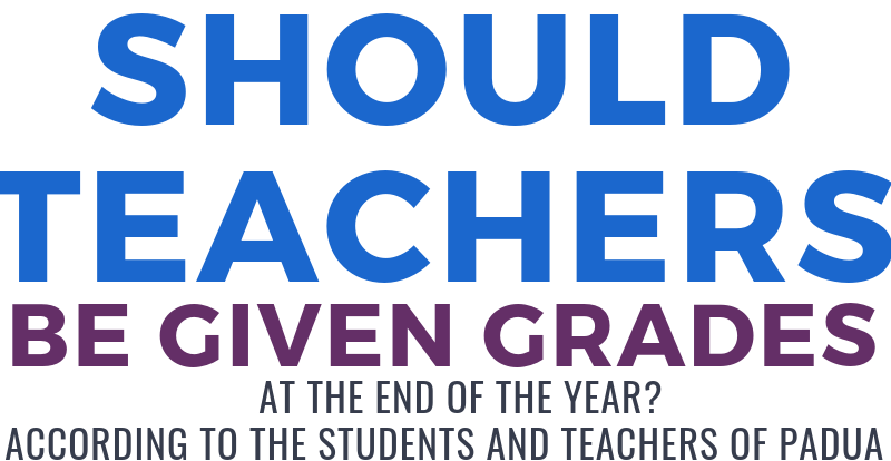 Should Teachers be Given Grades at the End of the Year?