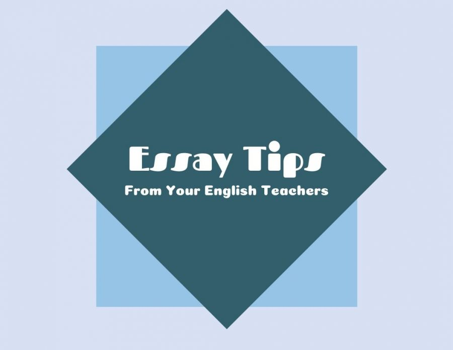Essay+Tips+From+Your+English+Teachers